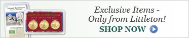 Exclusive Items - Only from Littleton! - Shop Now