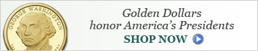 Golden Dollars honor America's Presidents - Shop Now