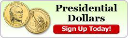 Presidential Dollars Automatic Delivery Service - Sign up today!