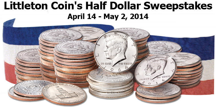 Littleton Coin's Half Dollar Sweepstakes