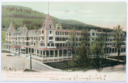 [photo: This 1906 postcard shows the famous Maplewood Hotel as it once stood in nearby Bethlehem, N.H.]