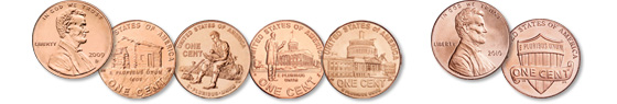 [photo: The bicentennial reverse designs of 2009 depict Lincoln's Birthplace, Formative Years, Professional Life and Presidency. The Shield reverse, featuring a union shield, is issued in the same metallic content of Brenner's original 1909 cent.]