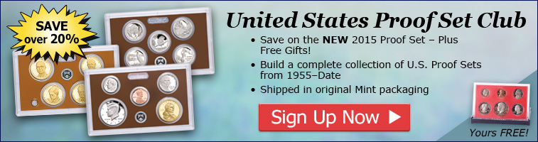 United States Proof Set Club - Save over 20%! Sign up now...