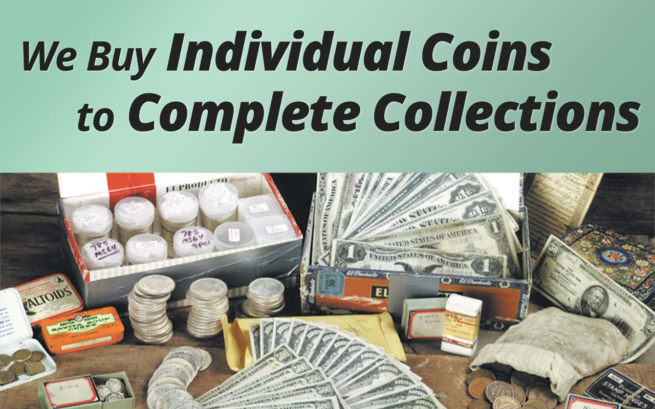 Buying and Selling Coins and Currency since 1945 - Littleton