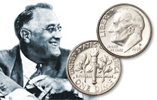 [photo: President Franklin D. Roosevelt is honored on the longest running dime design in U.S. history.]