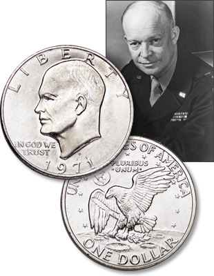 [photo: The Eisenhower dollar honored Dwight D. Eisenhower – World War II hero and 34th U.S. president]