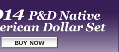 2014 P&D Native American Dollar Set - Buy Now