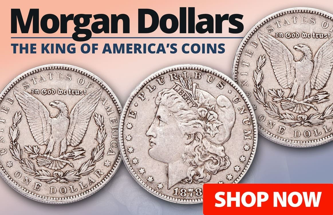 Morgan Dollars - Collect the King of America's Coins! - Shop Now