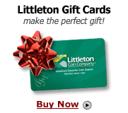 Gift Cards from Littleton Coin Company make great gifts - Buy Now