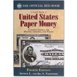 A Guide Book of U.S. Paper Money, 4th Edition