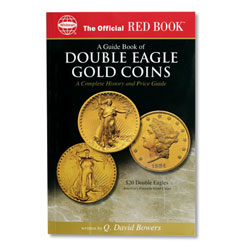 Guide Book of Double Eagle Gold Coins