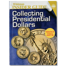 Insider Guide to Collecting Presidential Dollars