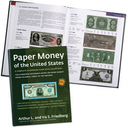 Paper Money of the United States, 20th Edition