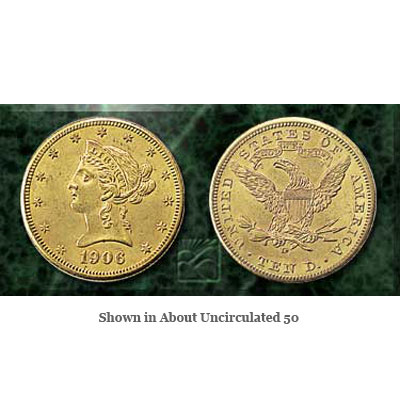 1906-D $10 Liberty Head Gold Eagle | Littleton Coin Company