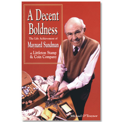 Image for A Decent Boldness - Softcover from Littleton Coin Company