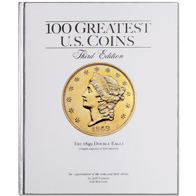 Image for 100 Greatest U.S. Coins, 3rd Edition from Littleton Coin Company